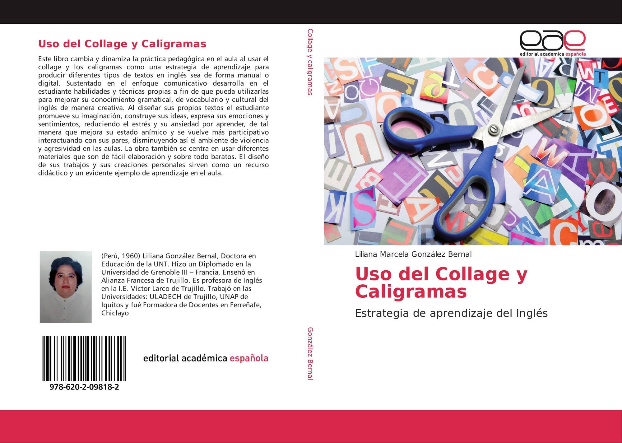 Uso Del Collage Y Caligramas 978 620 2 09818 2 620209818x