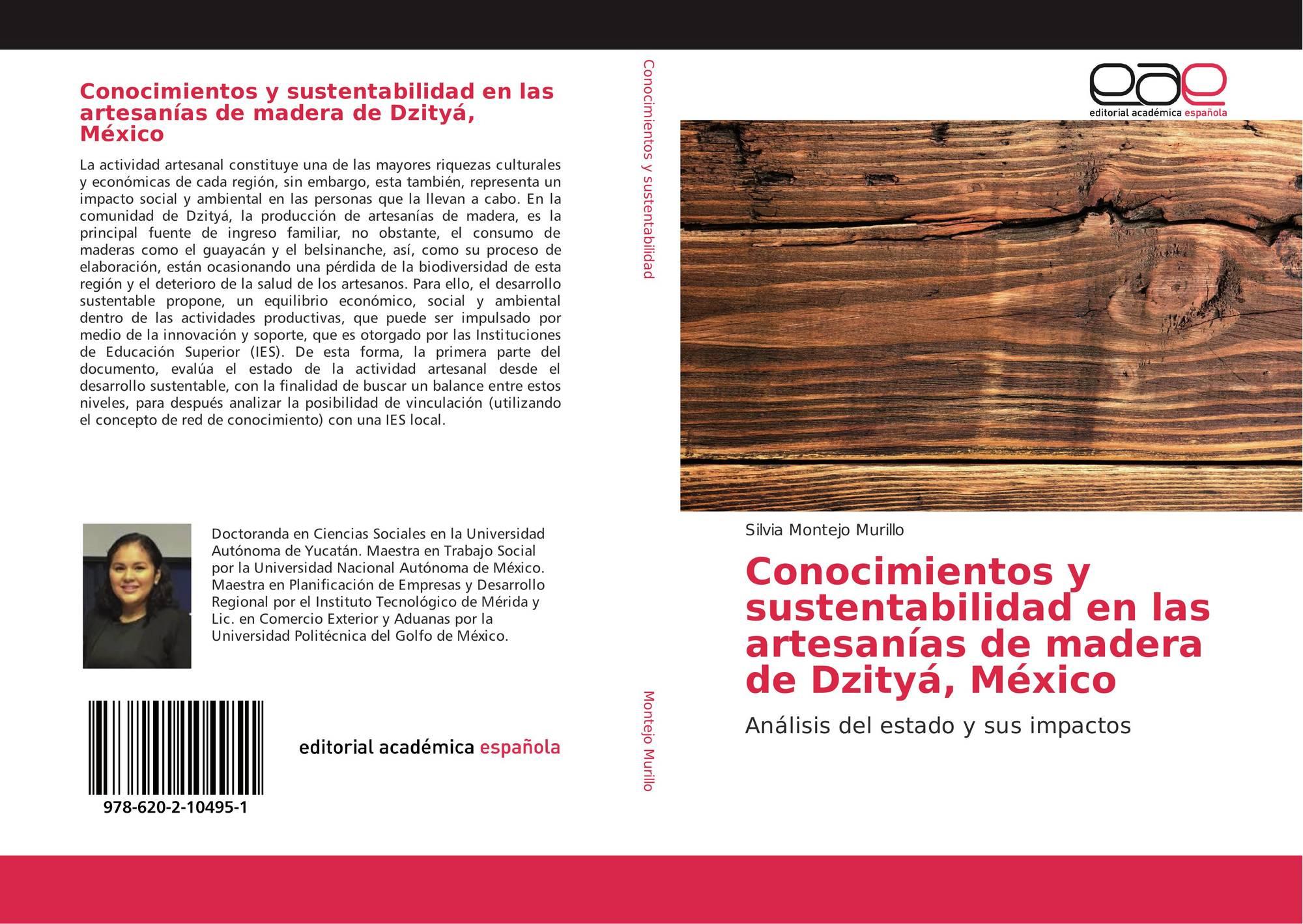Conocimientos Y Sustentabilidad En Las Artesanías De Madera De