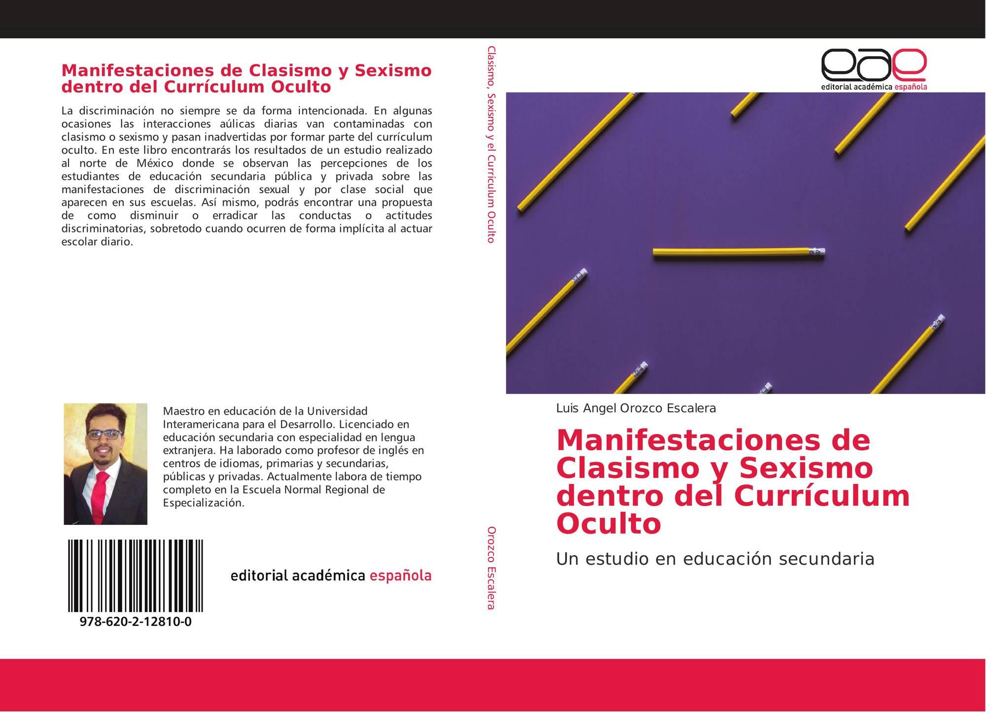 Manifestaciones de Clasismo y Sexismo dentro del Currículum Oculto ...
