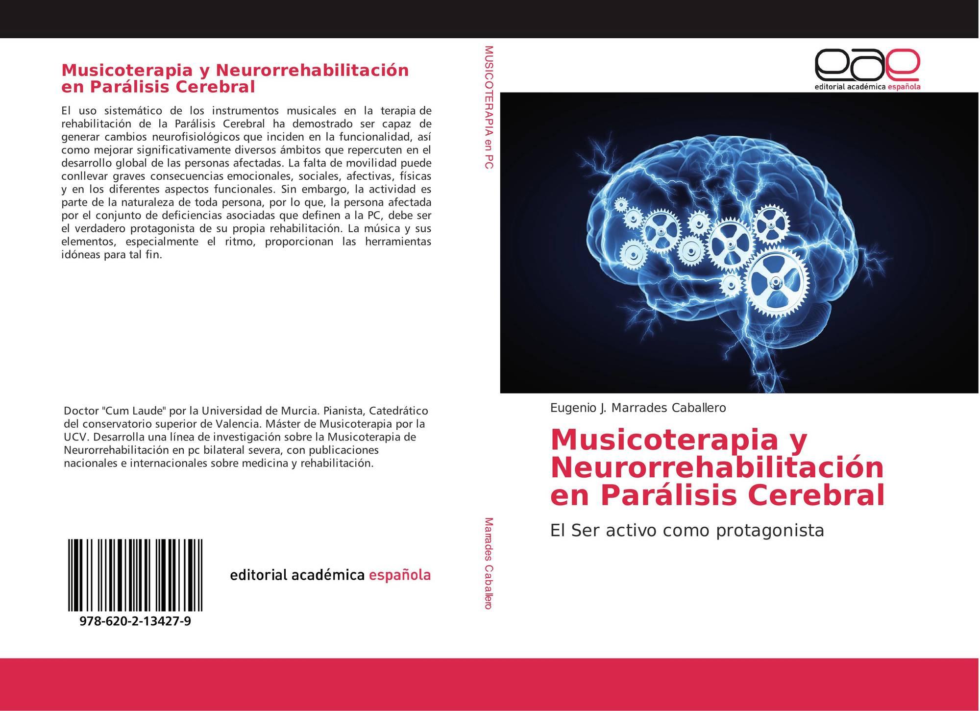Musicoterapia y Neurorrehabilitación en Parálisis Cerebral, 978-620 ...