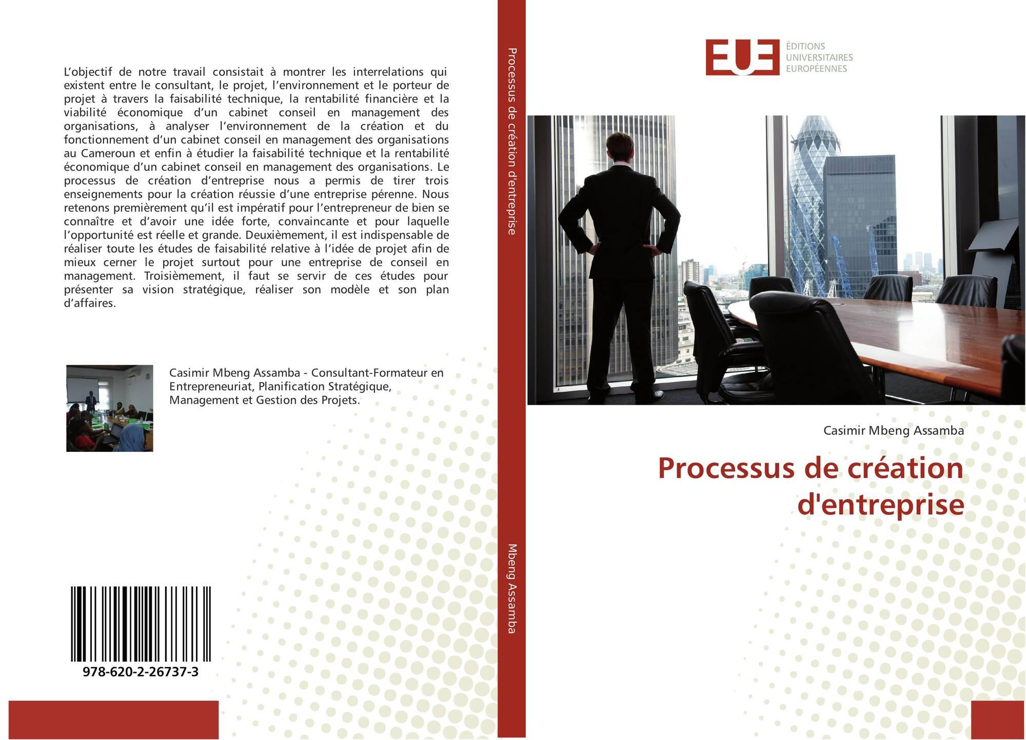 Processus De Creation D Entreprise 978 620 2 26737 3 6202267372