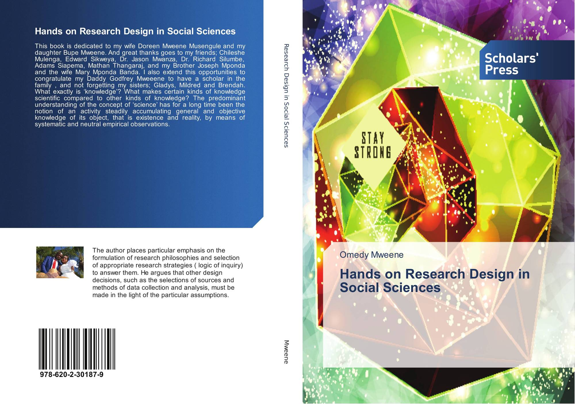 Hands On Research Design In Social Sciences 978 620 2 30187 9 6202301872 9786202301879 By Omedy Mweene