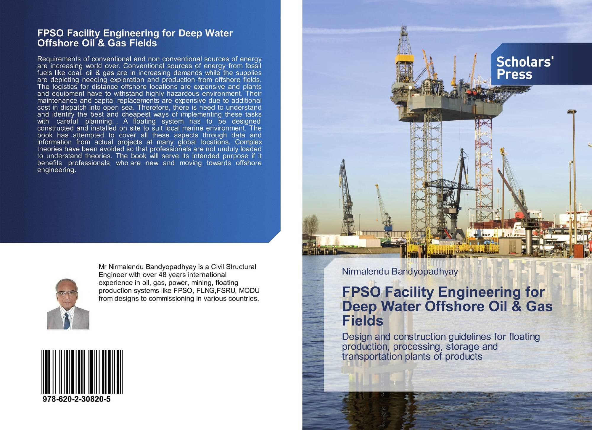 FPSO Facility Engineering for Deep Water Offshore Oil & Gas