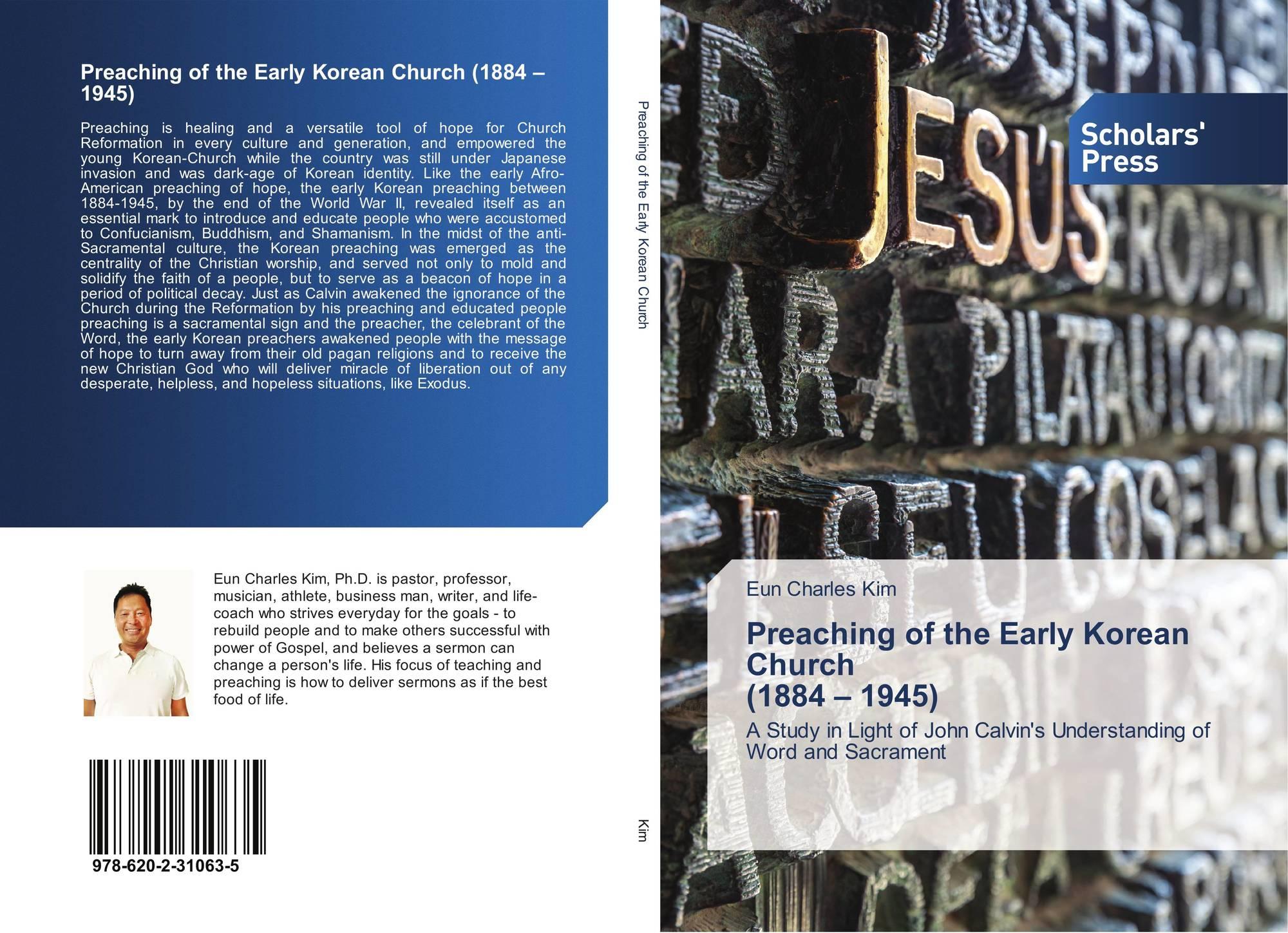 Preaching of the Early Korean Church (1884 – 1945), 978-620-2-31063