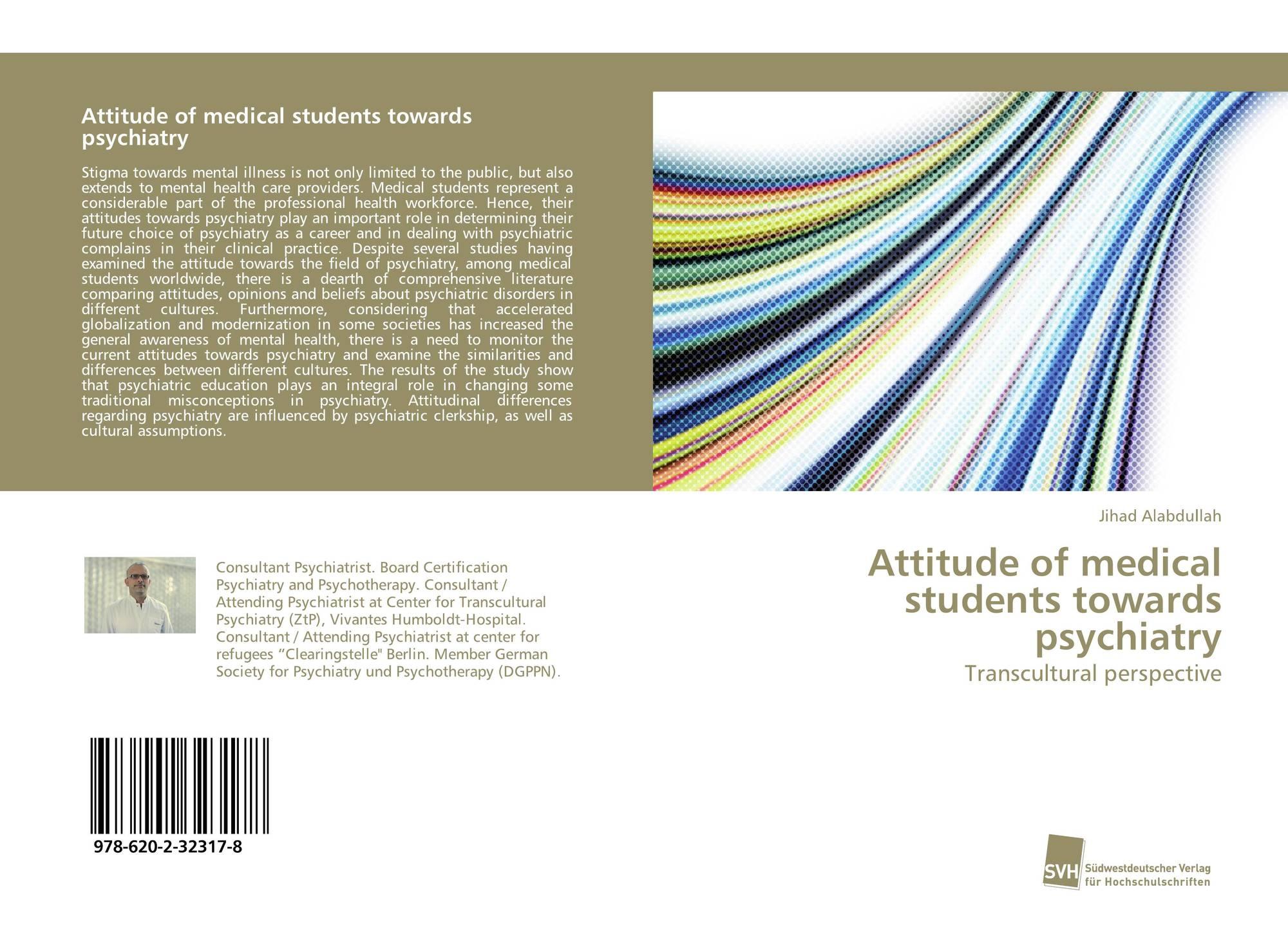 Attitude of medical students towards psychiatry, 978-620-2