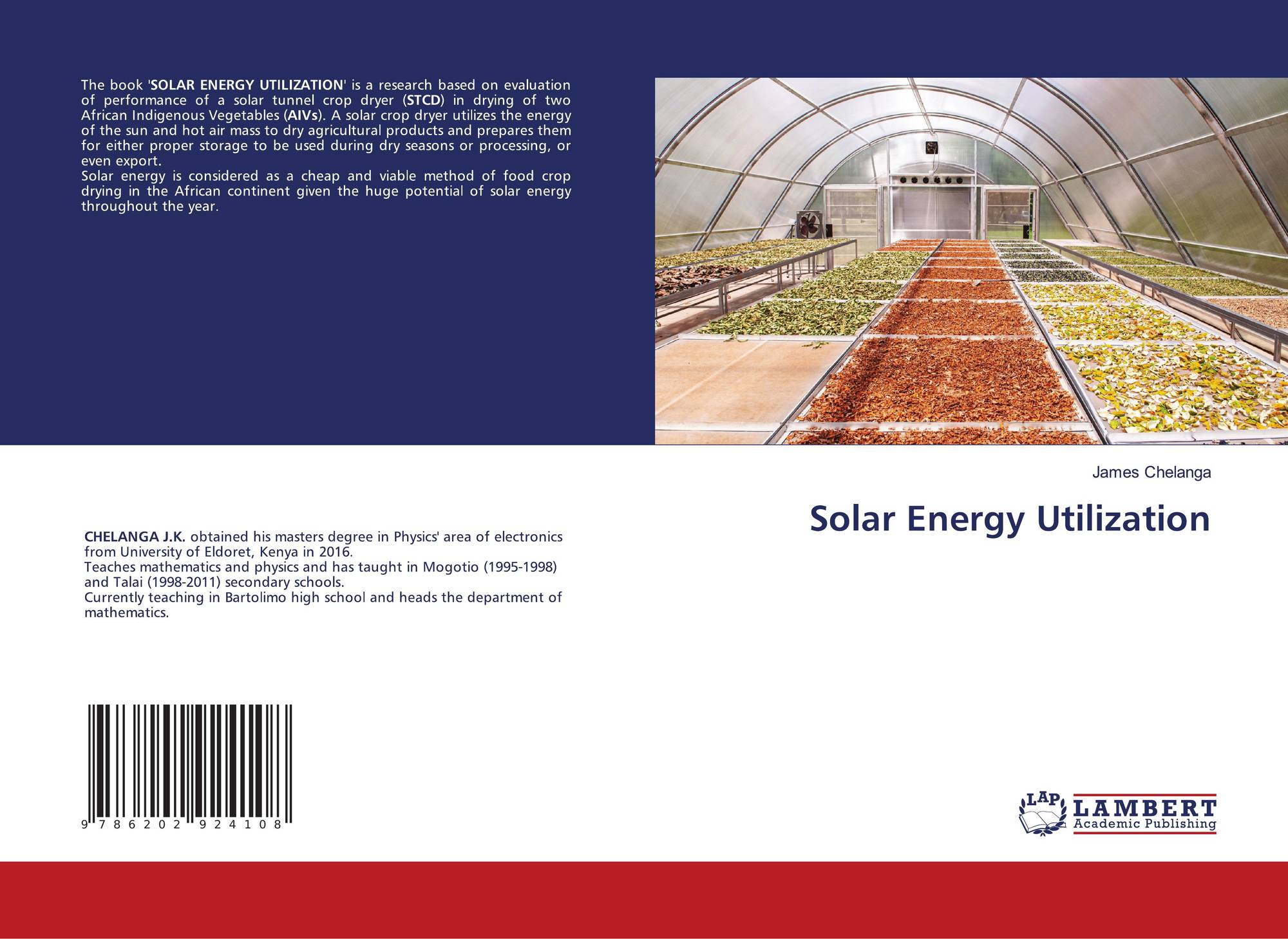 Solar Energy Utilization 978 620 2 92410 8 6202924101 9786202924108 By James Chelanga