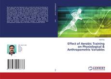 Обложка Effect of Aerobic Training on Physiological & Anthropometric Variables