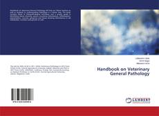 Bookcover of Handbook on Veterinary General Pathology