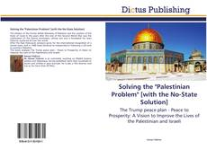 """Bookcover of Solving the """"Palestinian Problem"""" [with the No-State Solution]"""
