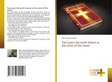 Bookcover of Two years the earth listens to the voice of the sower