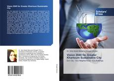 Bookcover of Vision 2040 for Greater Khartoum Sustainable City