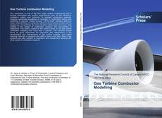 Bookcover of Gas Turbine Combustor Modelling