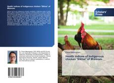Bookcover of Health indices of indigenous chicken 'Sikhar' of Mizoram