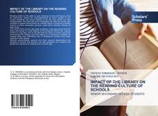 Bookcover of IMPACT OF THE LIBRARY ON THE READING CULTURE OF SCHOOLS