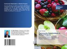 Bookcover of Community Stakeholders in Market Projects