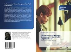 Bookcover of Performance of Women Managers in Non Profit Organizations