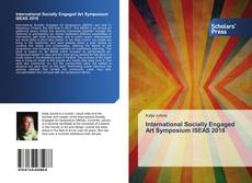 Bookcover of International Socially Engaged Art Symposium ISEAS 2018
