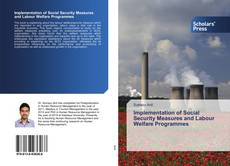 Bookcover of Implementation of Social Security Measures and Labour Welfare Programmes