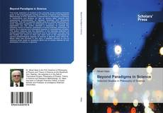 Bookcover of Beyond Paradigms in Science