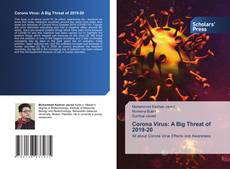 Bookcover of Corona Virus: A Big Threat of 2019-20