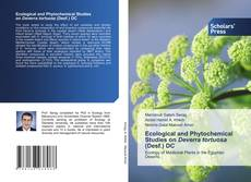 Bookcover of Ecological and Phytochemical Studies on Deverra tortuosa (Desf.) DC