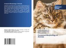 Bookcover of Compared Morphology of Animals