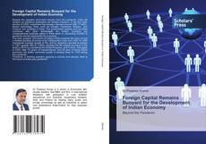 Bookcover of Foreign Capital Remains Buoyant for the Development of Indian Economy