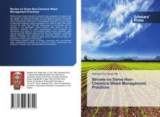 Bookcover of Review on Some Non-Chemical Weed Management Practices