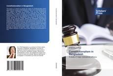 Bookcover of Constitutionalism in Bangladesh