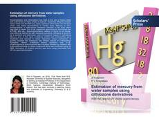 Bookcover of Estimation of mercury from water samples using dithiozone derivatives