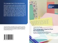 Bookcover of The Languages Used in Print Advertisements