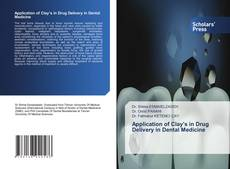 Bookcover of Application of Clay's in Drug Delivery in Dental Medicine