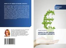 Bookcover of ASPECTS OF GREEN ECONOMIC GROWTH