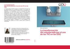 Portada del libro de La transformación del voluntariado por el uso de las TIC en las OSC
