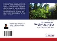 Bookcover of The Missionaries' Educational Work in West Africa and its Effects