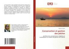 Bookcover of Conservation et gestion des pêches
