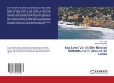 Bookcover of Sea Level Variability Related Meteotsunami around Sri Lanka