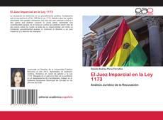 Обложка El Juez Imparcial en la Ley 1173