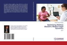 Bookcover of Optimising Maltese Obstetric Medico-Legal Dynamics