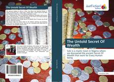 Bookcover of The Untold Secret Of Wealth