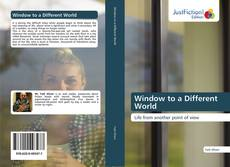 Bookcover of Window to a Different World