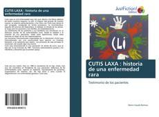 Bookcover of CUTIS LAXA : historia de una enfermedad rara