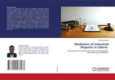 Bookcover of Mediation of Industrial Disputes in Liberia