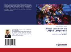 Bookcover of Artistic Decision in the Graphic Composition