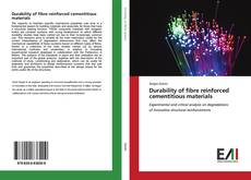 Bookcover of Durability of fibre reinforced cementitious materials