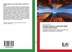 Bookcover of Golden Power e controllo degli investimenti esteri