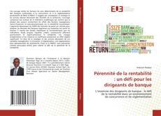 Bookcover of Pérennité de la rentabilité : un défi pour les dirigeants de banque