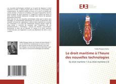 Bookcover of Le droit maritime à l'heure des nouvelles technologies