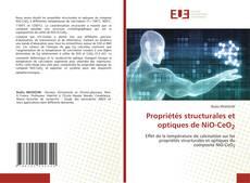 Bookcover of Propriétés structurales et optiques de NiO-CeO2