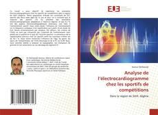 Bookcover of Analyse de l'électrocardiogramme chez les sportifs de compétitions